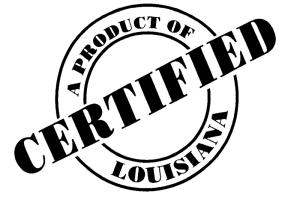 Proudly Certified Louisiana